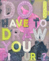 Mel Bochner, Do I Have To Draw You A Picture?
