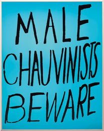 Sam Durant, 'Male Chauvinists Beware,' 2004, Phillips: 20th Century and Contemporary Art Day Sale (February 2017)